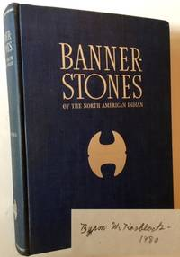 Banner-Stones of the North American Indians