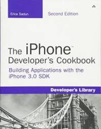 image of The iPhone Developer's Cookbook: Building Applications with the iPhone 3.0 SDK (2nd Edition)