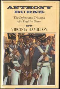 ANTHONY BURNS: The Defeat & Triumph of a Fugitive Slave