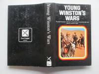 image of Young Winston's wars: the original despatches of Winston S. Churchill, war  correspondent 1897 - 1900