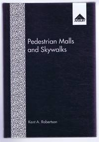 Pedestrian Malls and Skywalks: Traffic Separation Strategies in American Downtowns