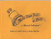 MORE THAN JUST A BELL : A Musical Instrument ! ( Signed )