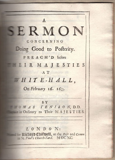 London: Richard Chiswell, 1690. 4to. , 30, pp. First edition of this sermon on Psalm LXXVIII, by a c...