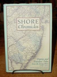 Shore Chronicles:  Diaries and Traveler's Tales from the Jersey Shore,  1764-1955