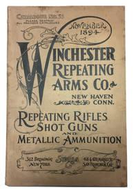 Catalogue No. 53 ... November 1894 ... Repeating Rifles Shot Guns and Metallic Ammunition