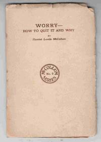 Worry - How to Quit it and Why McCollum Series No. 2