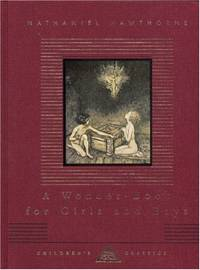 image of A Wonder-Book For Boys And Girls (Everyman's Library CHILDREN'S CLASSICS)