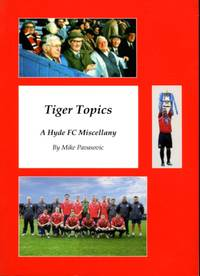 image of Tiger Topics : A Hyde FC Miscellany
