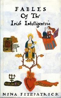 image of Fables of the Irish Intelligentsia