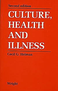 Culture, Health and Illness, Second Edition