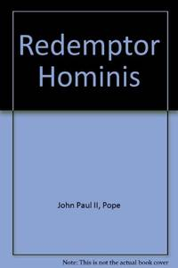Redemptor Hominis: Encyclical Letter - Redeemer of Man (Vatican Documents)