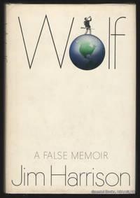 Wolf:  A False Memoir.