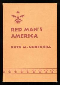 image of Red Man's America: A History of Indians in the United States