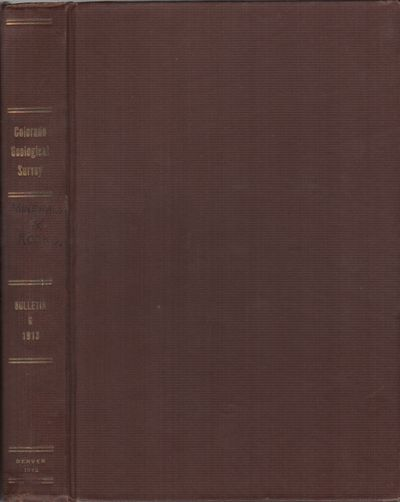 Denver: The Smith-Brooks Printing Co. , 1913. First Edition. Hardcover. Very good +. 8vo. Brown boar...
