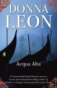 Acqua Alta by Donna Leon - Paperback - 2009 - from ThriftBooks and Biblio.co.uk