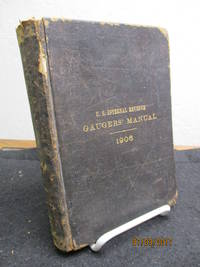 United States Internal-Revenue Gauger's Manual. 1906.