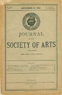Journal of the Society of Arts, Friday, Nov. 14, 1902, No. 2,608, Vol. L