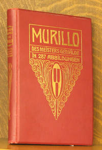 MURILLO DES MEISTERS GEMALDE by August Mayer - Hardcover - 1913 - from Andre Strong Bookseller (SKU: 34785)