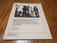 image of Conservation Plans for the Northern Spotted Owl and Other Forest Management Proposals in Oregon: The Economics of Changing Timber Availability