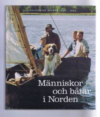 Manniskor och batar i Norden (People and Boats in the North). Sjohistorisk Arsbok (Maritime Year Book) 1998-1999