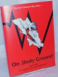 image of The San Francisco Bay Area -- on shaky ground