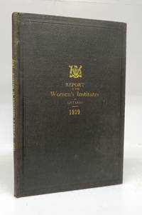 Report of the Women's Institutes of the Province of Ontario 1919