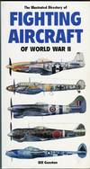 image of The Illustrated Directory of Fighting Aircraft of World War II