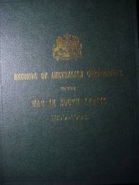Official Records of the Australian Military Contingents to the War in South Africa