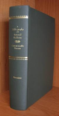 A Bibliography of Internal Medicine : Communicable Diseases