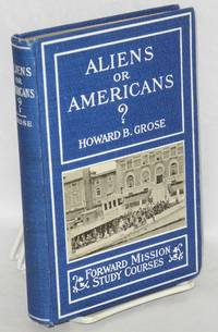Aliens or Americans? With introduction by Josiah Strong