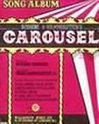 Carousel by Rogers / Hammerstein - from Music by the Score and Biblio.co.uk