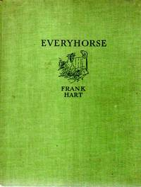 Everyhorse : A Selection of Studies Grave and Gay