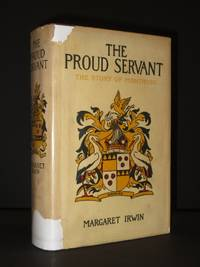 The Proud Servant: The Story of Montrose