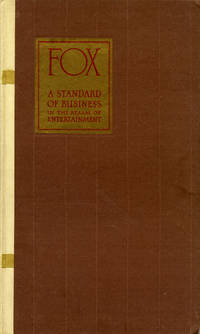 FOX: A STANDARD OF BUSINESS IN THE REALM OF ENTERTAINMENT [1926] Studio exhibitor book