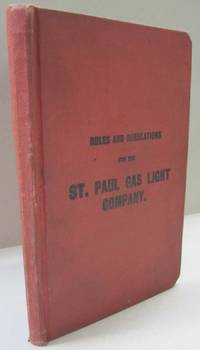 Rules and Regulations for the St. Paul Gas Light Company