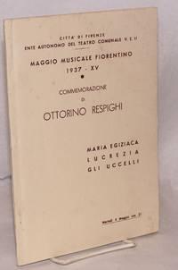 Commemorazione di Ottorino Respighi. Maggio musicale fiorentino 1937 - XV