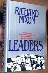Leaders – profiles and reminiscences of men who have shaped the modern world