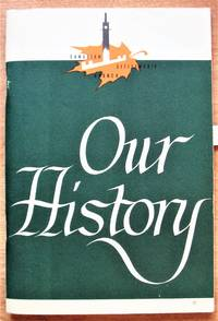 Our History. Canadian Citizenship Series Pamphlet No. 2