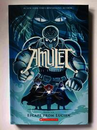 AMULET: ESCAPE FROM LUCIEN, Book Six.