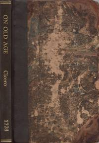 M. T. Cicero's Cato Major, or Discourse on Old Age