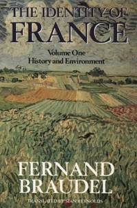 image of The Identity of France: History and Environment v. 1