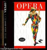 Opera, A Crash Course