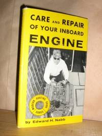 Care and Repair of Your Inboard Engine