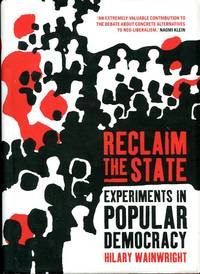image of Reclaim The State: Experiments in Popular Democracy