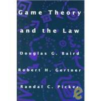 Game Theory and the Law by Douglas Baird - 1994-07-07