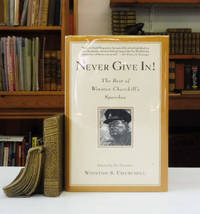 image of Never Give In: The Best of Winston Churchill's Speeches