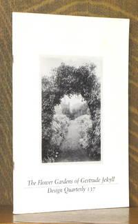 THE FLOWER GARDENS OF GERTRUDE JEKYLL, DESIGN QUARTERLY 137