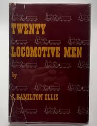 Twenty Locomotive Men.