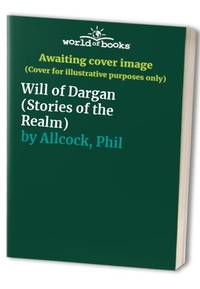 Will of Dargan (Stories of the Realm)