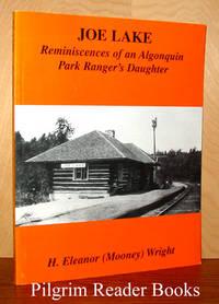image of Joe Lake: Reminiscences of an Algonquin Park Ranger's Daughter.